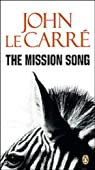 Le Chant de la Mission par Le Carré