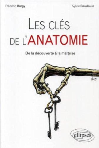 Les clés de l'anatomie (aborder l'anatomie)