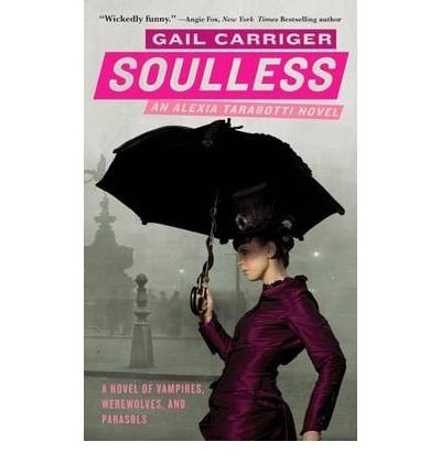 [Soulless] [by: Gail Carriger]