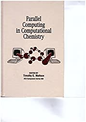Parallel Computing in Computational Chemistry (ACS Symposium Series)