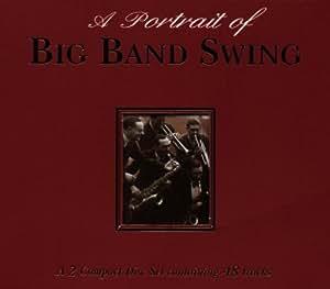 A Portrait Of Big Band Swing