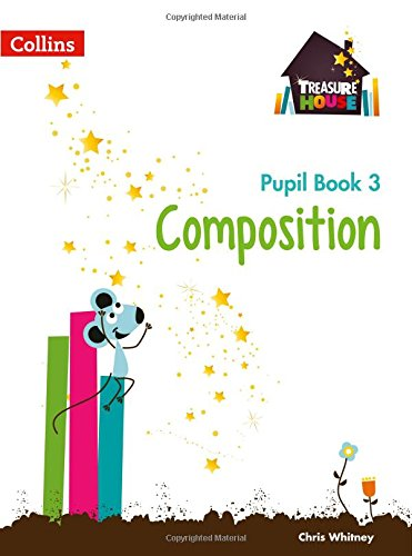 Composition Year 3 Pupil Book (Treasure House)