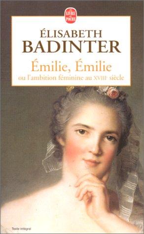 """<a href=""""/node/67287"""">EMILIE, EMILIE OU L'AMBITION FÉMININE AU XVIII@@ SIÈCLE</a>"""