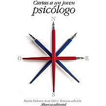 Cartas a un joven psicólogo (El Libro De Bolsillo - Ciencias Sociales)