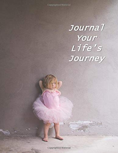 Journal Your Life's Journey: A Baby Book To Follow The Child's Life From Adoption Through Five Years