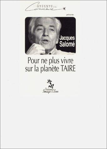 Pour ne plus vivre sur la planète taire, volume 5 (vidéo cassette) par Jacques Salomé