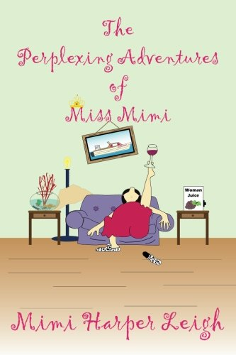 The Perplexing Adventures of Miss Mimi