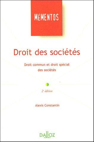 Droit des sociétés : Droit commun et droit spécial des sociétés par Alexis Constantin