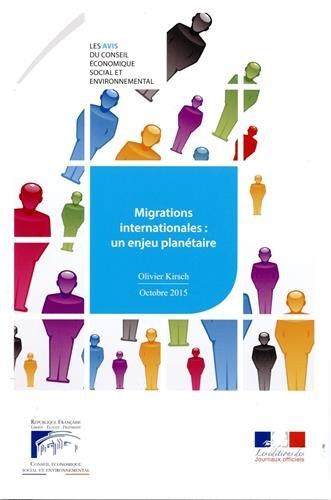 Migrations internationales : un enjeu planétaire par Conseil économique social et environnemental (CESE)
