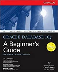 [(Oracle Database 10g : A Beginner's Guide)] [By (author) Michael Abbey ] published on (April, 2004)