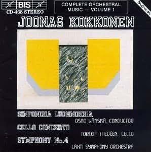 Kokkonen: Sinfonisia Lounnoksia / Cellokonzert / Sinfonie 4