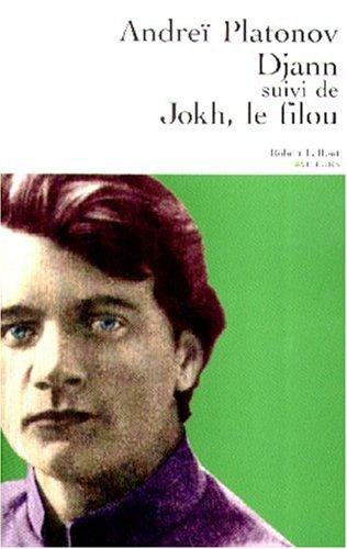 DJANN SUIVI DE JOKH LE FILOU par ANDREI PLATONOV