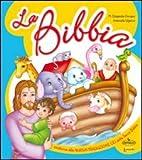 La Bibbia. Per la Scuola materna