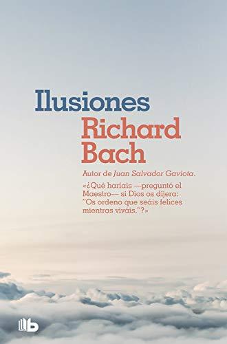 Ilusiones (NO FICCIÓN) por Richard Bach