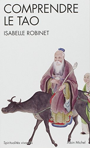 Comprendre le Tao par Isabelle Robinet