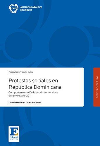 Protestas Sociales en Republica Dominicana 2011: Comportamiento De la accion contenciosa durante el año 2011 por Dilenia Medina