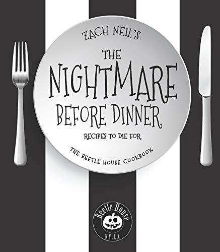 The Nightmare Before Dinner:Recipes to Die For: The Beetle House Cookbook (English Edition)