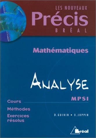Mathématiques, tome 2 : Analyse, MPSI par Daniel Guinin