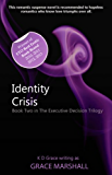 Identity Crisis (An Executive Decision Trilogy Book 2)