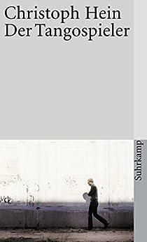 Der Tangospieler: Erzählung (German Edition) by [Hein, Christoph]