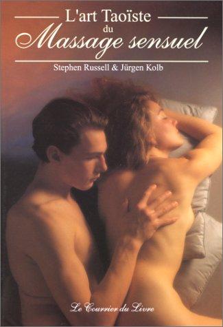 L'Art taoiste du massage sensuel