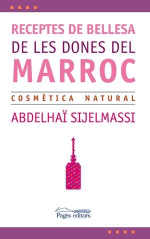 Receptes de bellesa de les dones del Marroc (L'Expert)