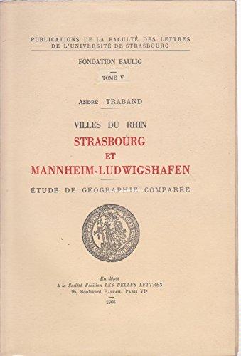 Villes du Rhin, Strasbourg et Mannheim-Ludwigshafen : Etude de géographie comparée