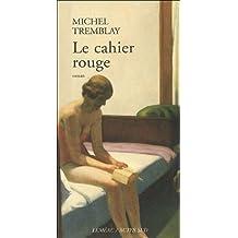 Les cahiers de Céline, Tome 2 : Le cahier rouge