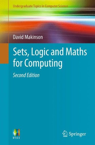Sets, Logic and Maths for Computing (Undergraduate Topics in Computer Science)