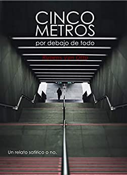 Cinco Metros Por Debajo De Todo por Rubens Van Otto epub