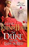 [(The Duke and the Lady in Red)] [By (author) Lorraine Heath] published on (May, 2015)