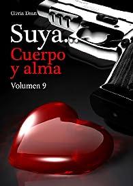 Suya, cuerpo y alma - Volumen 9 par Olivia Dean