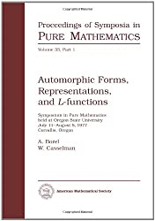Automorphic Forms, Representations and L-Functions (Proceedings of Symposia in Pure Mathematics)