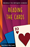 Reading the Cards (The Bridge Technique Series Book 10)