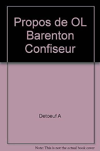 Barenton Confiseur - Propos de OL Barenton