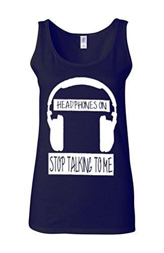 Headphones On Stop Talking To Me Novelty White Femme Women Tricot de Corps Tank Top Vest Bleu Foncé