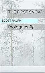 The First Snow: Prologues #5