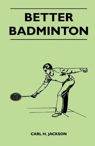 Better Badminton por Carl H. Jackson