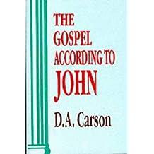 The Gospel According To John (PNTC) (Pillar commentaries)