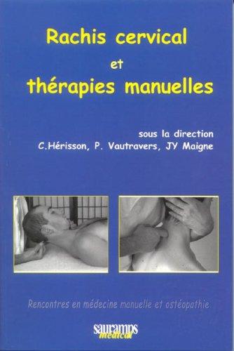 Rachis cervical et thérapies manuelles
