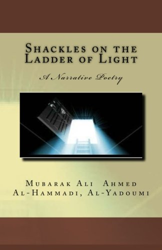 Shackles on the Ladder of Light: A Narrative Poetry