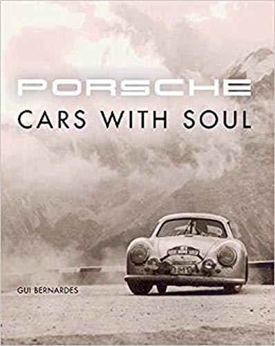 Porsche: Cars With Soul PDF Books