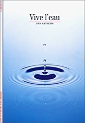Vive l'eau
