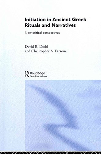 [(Initiation in Ancient Greek Rituals and Narratives : New Critical Perspectives)] [Edited by David Dodd ] published on (April, 2012)
