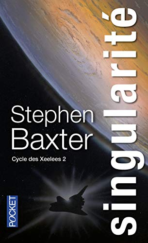Le Cycle des Xeelees (2)
