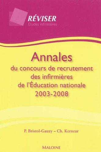 Annales du concours de recrutement des infirmières de l'Education nationale 2003-2008