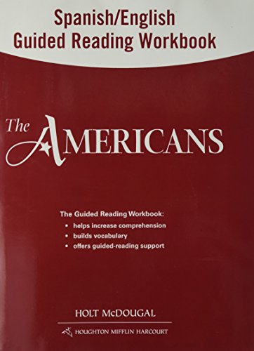 The Americans Grades 9-12: Spanish/English Guided Reading Workbook Survey par Holt McDougal