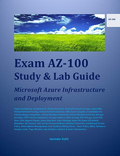 Exam AZ-100 Study & Lab Guide: Microsoft Azure Infrastructure and Deployment (English Edition)