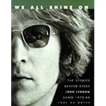 We All Shine on: Stories Behind John Lennon's Songs