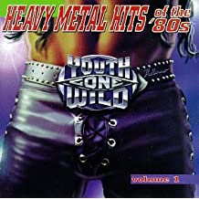 Heavy Metal Hits Of The 80's Vol. 1